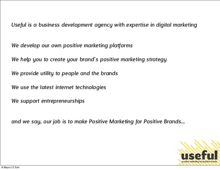 Useful is a business development agency with expertise in digital marketing        We develop our own positive marketing p...