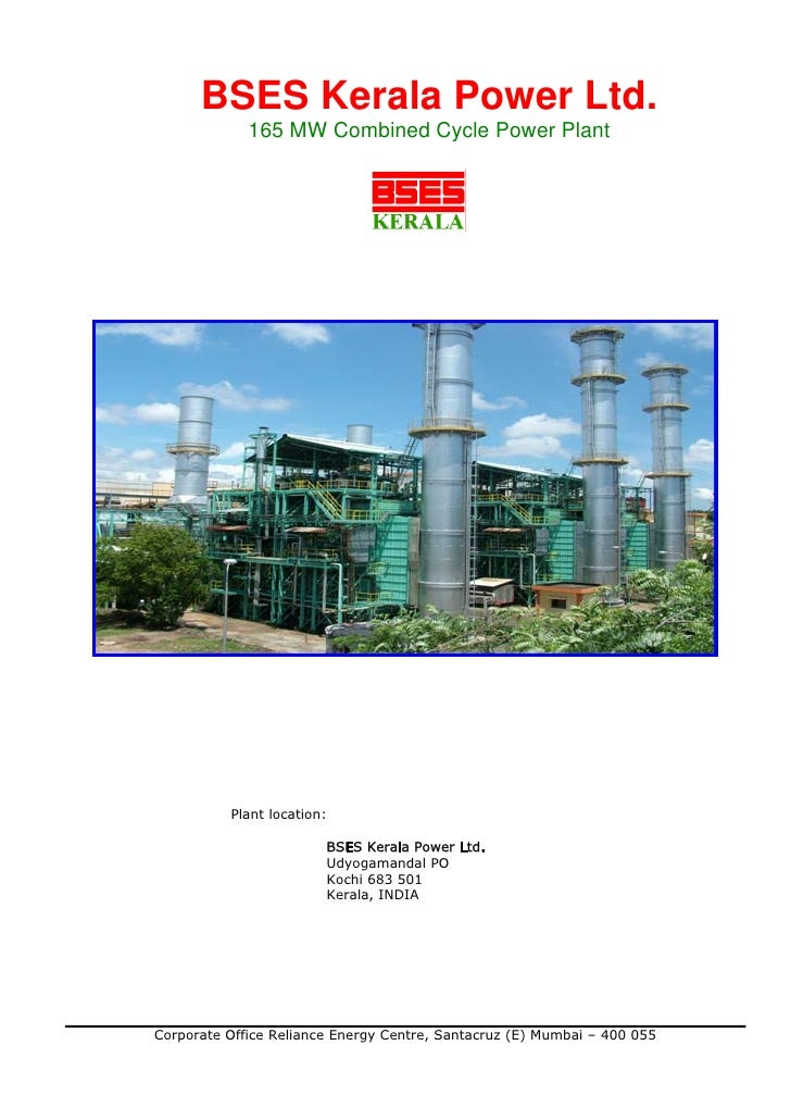 BSES Kerala Power Ltd.             165 MW Combined Cycle Power Plant          Plant location:                        BSES ...