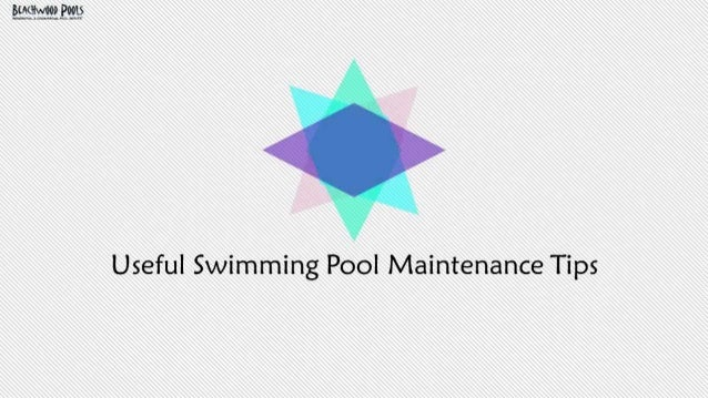 Useful Swimming Pool Maintenance Tips