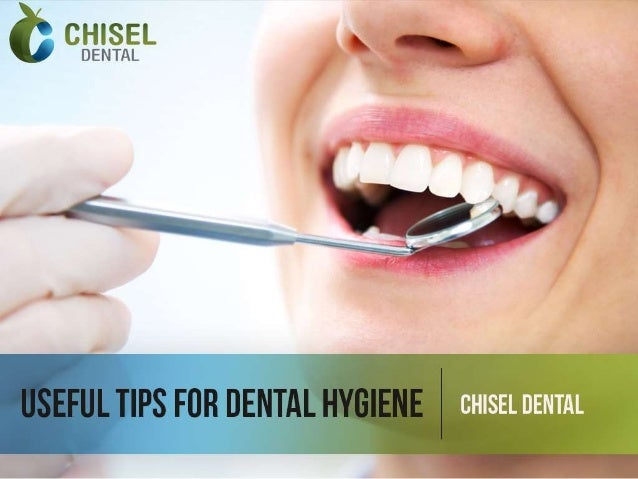 Useful tips for dental hygiene