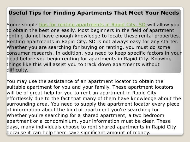 Useful Tips for Finding Apartments That Meet Your NeedsSome simple tips for renting apartments in Rapid City, SD will allo...