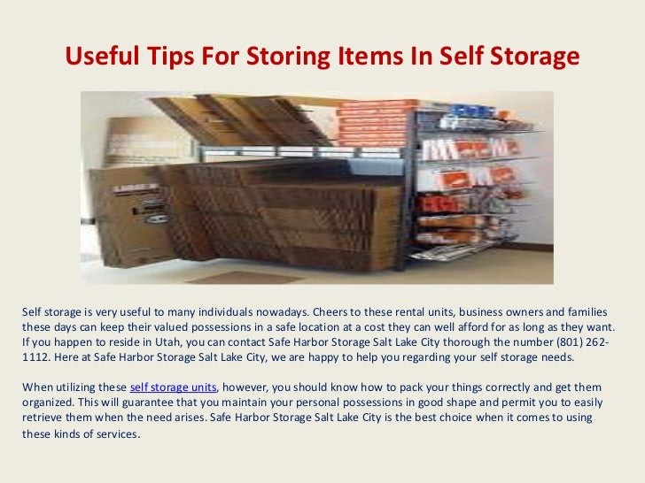 Delightful Useful Tips For Storing Items In Self StorageSelf Storage Is Very Useful To  Many Individuals Nowadays Packing Tips Brought To You By Safe Harbor ...