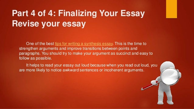 tips for writing a synthesis essay How to write a synthesis essay and make it affect society 'how to write a synthesis essay' is the first concern that one who is unsure of how synthesis essays must look like should address himself with before writing such an essay.