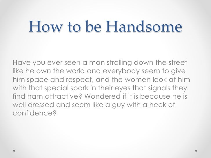 How to get a handsome guy