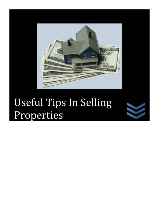 Useful Tips In Selling Properties