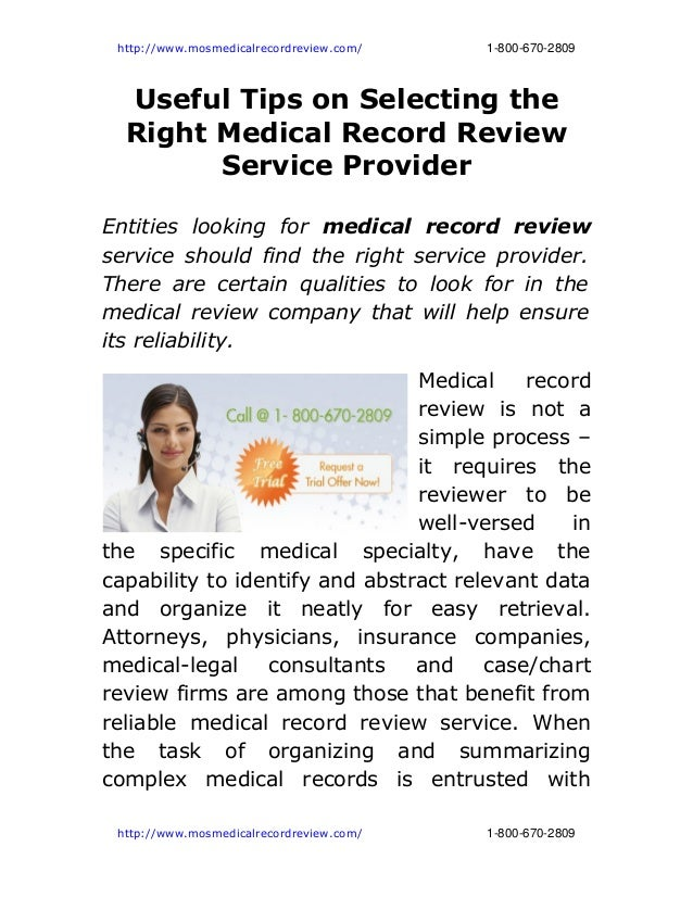 http://www.mosmedicalrecordreview.com/                                    1­800­670­2809  Useful Tips on Selecting the  Ri...