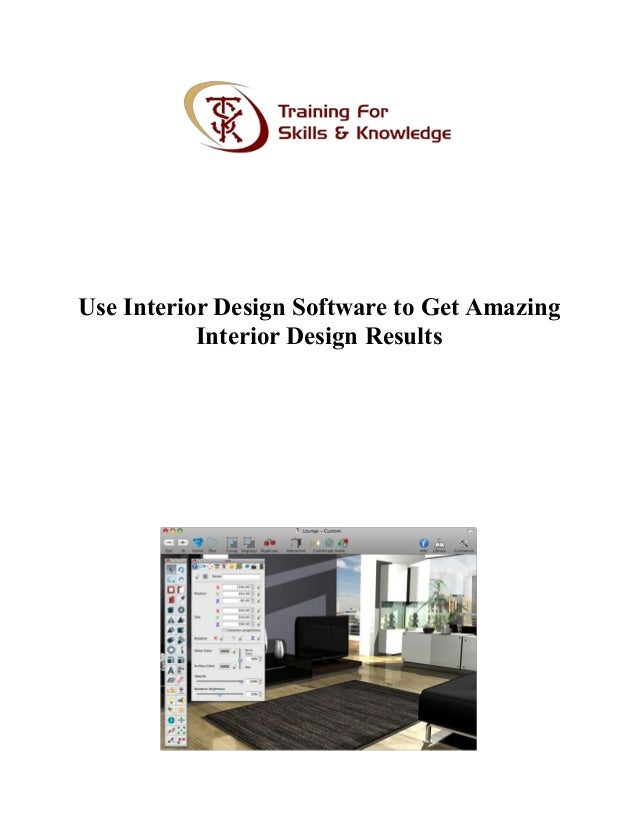 Use Interior Design Software To Get Amazing Results