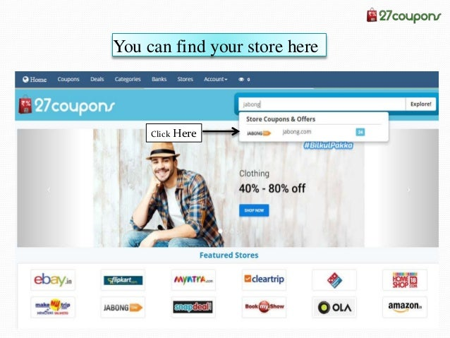 Jabong Coupons Click here to copy the coupon code Subscribe to this store & receive latest coupons & offers in your mail S...