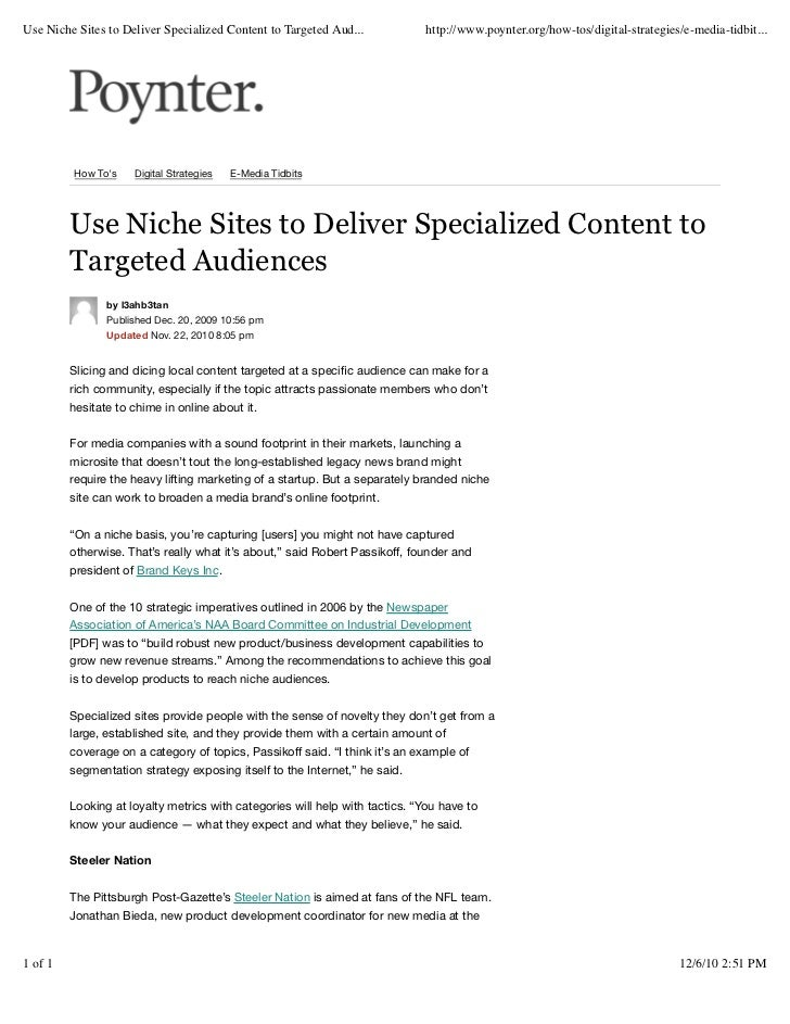 Use Niche Sites to Deliver Specialized Content to Targeted Aud...            http://www.poynter.org/how-tos/digital-strate...