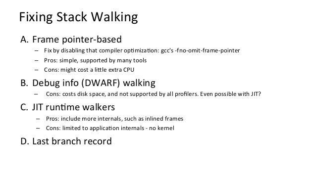 FixingJavaStackTraces # perf script […] java 8131 cpu-clock: 7fff76f2dce1 [unknown] ([vdso]) 7fd3173f7a93 os::javaTime...