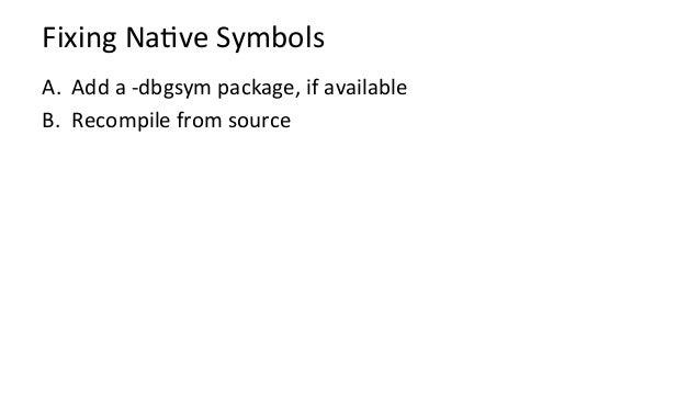 FixingJITSymbols(Java,Node.js,…) • Just-in-KmerunKmesdon'thaveapre-compiledsymboltable • SoLinuxperfloo...