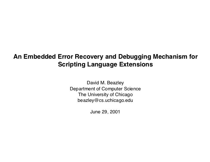 An Embedded Error Recovery and Debugging Mechanism for Scripting Language Extensions
