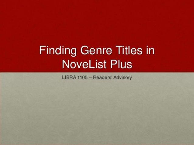 Finding Genre Titles in NoveList Plus LIBRA 1105 – Readers' Advisory