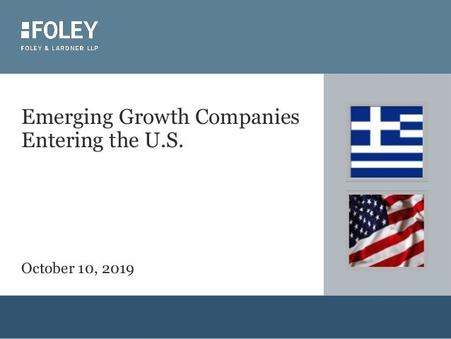 Emerging Growth Companies Entering the U.S. October 10, 2019