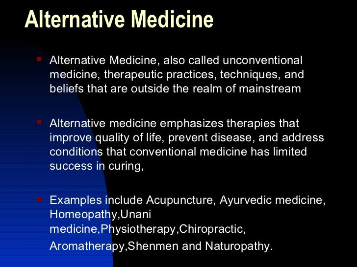 the effectiveness of alternative medicine in addressing diseases Complementary and alternative medicine in thyroid disease (cam) what is complementary and alternative medicine (cam) complementary and alternative medicine (cam) is defined as a medical system, practice or product that is not usually thought of as standard care.