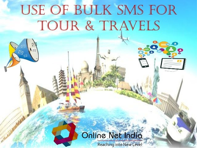 Use of Bulk SMS for Tour & Travels