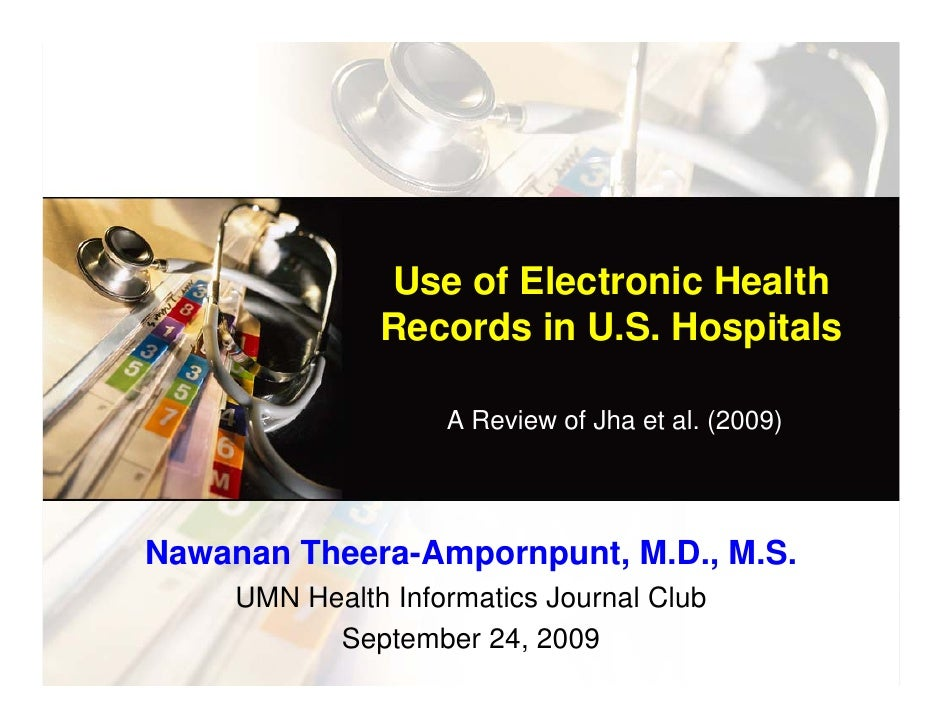 Use of Electronic Health                Records in U.S. Hospitals                R    d i US H       it l                 ...