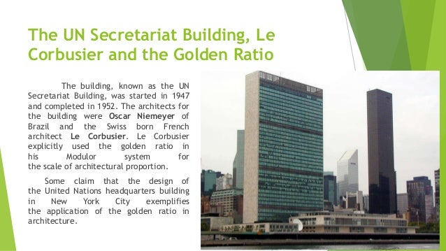21. The UN Secretariat Building, Le Corbusier and the Golden Ratio ...