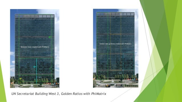 25. UN Secretariat Building West 3, Golden Ratios ...
