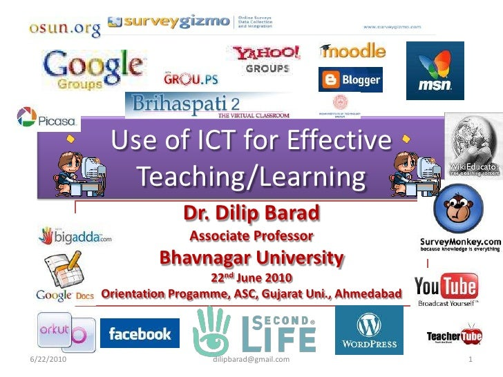 Use of ICT for Effective                Teaching/Learning                          Dr. Dilip Barad                        ...