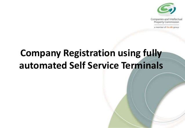 Company Registration using fully automated Self Service Terminals