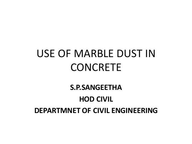 Use of marble dust