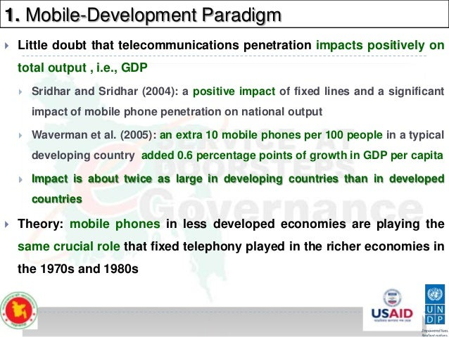 1. Mobile-Development Paradigm   Little doubt that telecommunications penetration impacts positively on total output , i....