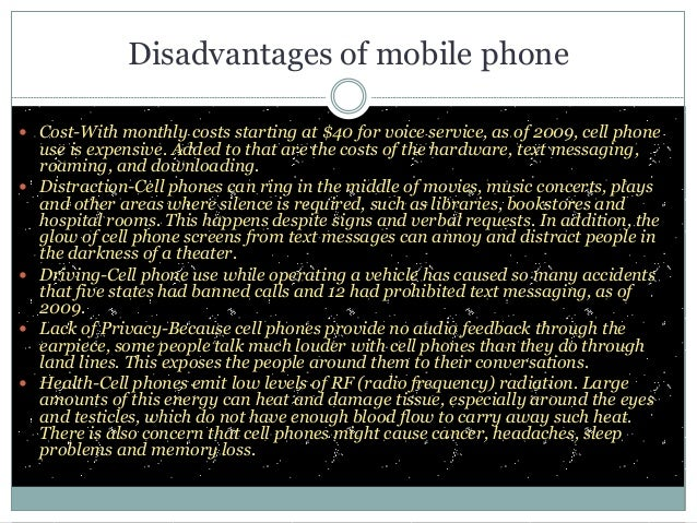 debate points on disadvantages of mobile phones Advantages and disadvantages of using mobile phones  some of the merits and demerits of using mobile phones but do you know everything  add a few more points .