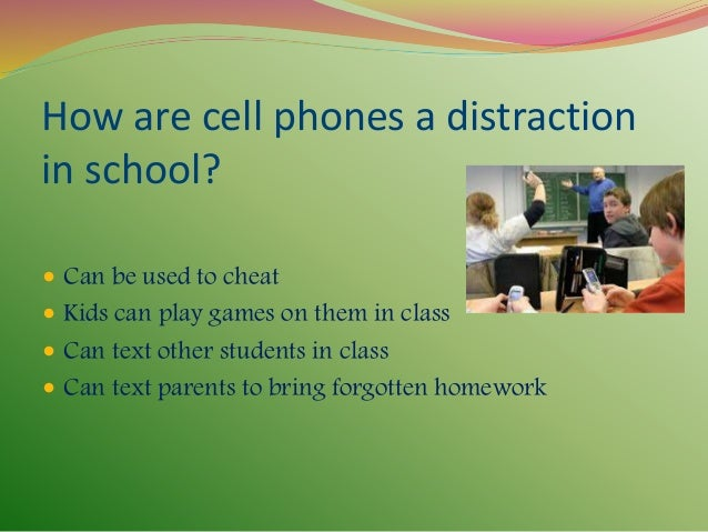 cell phone use in schools essay I do not believe that cell phones should be allowed in schools i think they are distracting and make people okay with doing nothing i also think they are stunting.