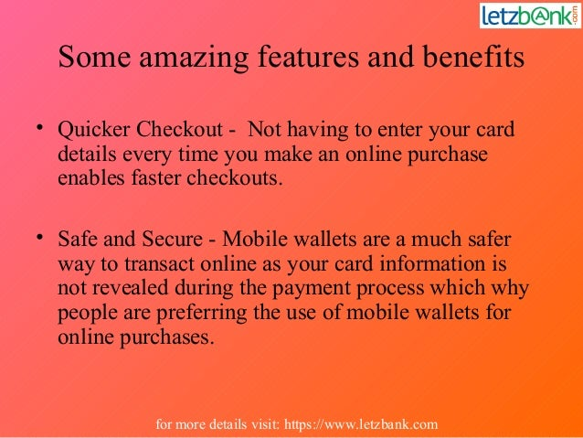 Some amazing features and benefits • Quicker Checkout - Not having to enter your card details every time you make an onlin...