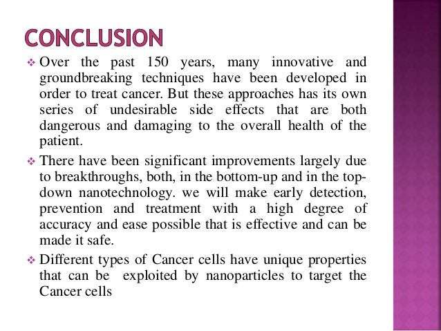 Use of Nanotechnology in Diagnosis and Treatment of Cancer