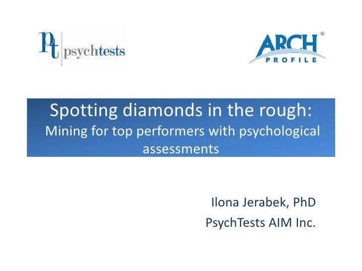 Spotting diamonds in the rough:Mining for top performers with psychological                assessments                    ...