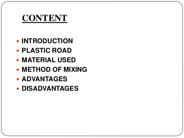 Use of plastic waste in road construction.  Slide 2