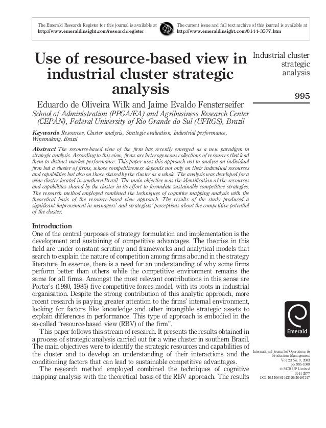 resource based view and industrial organization view The resource based view of strategy emphasizes economic rent each organization is a collection of unique resources and capabilities that.