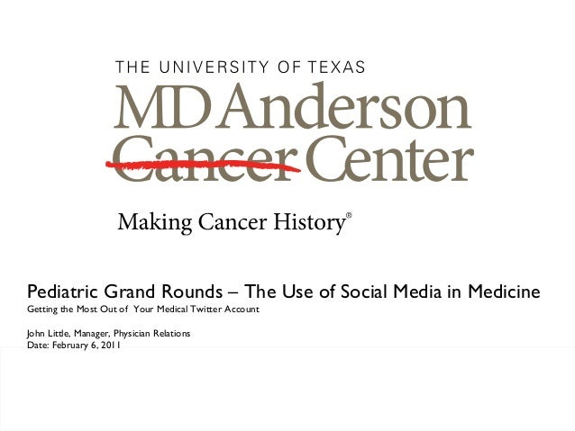 Pediatric Grand Rounds – The Use of Social Media in MedicineGetting the Most Out of Your Medical Twitter AccountJohn Littl...