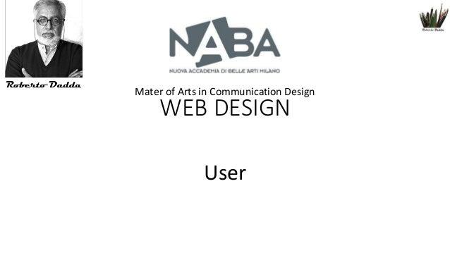 Mater of Arts in Communication Design  WEB DESIGN User