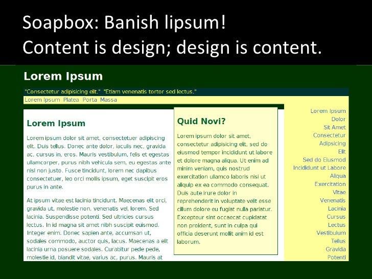 Soapbox: Banish lipsum! Content is design; design is content.