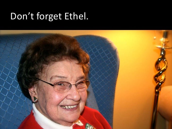 Don't forget Ethel.