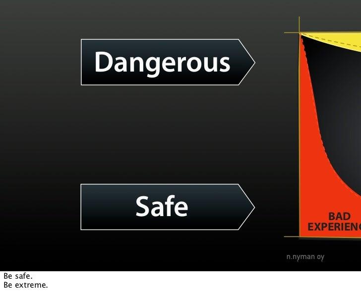 INCONVENIENT                               ATTRACTIVE               Dangerous                               UNATTRACTIVE  ...