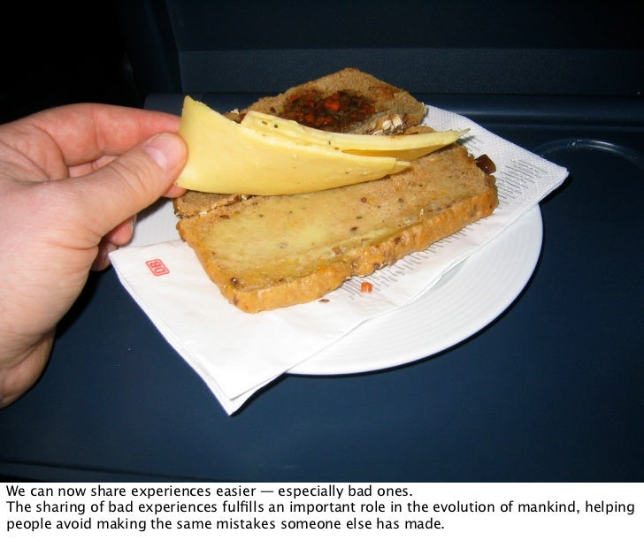 And You Thought Airline Food Was Bad... by jochenWolters on Flickr       SHARE(BAD)EXPERIENCES         Oct 21, 2008 N. Nym...