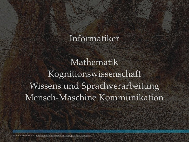 Informatiker                       Mathematik                 Kognitionswissenschaft             Wissens und Sprachverarbe...