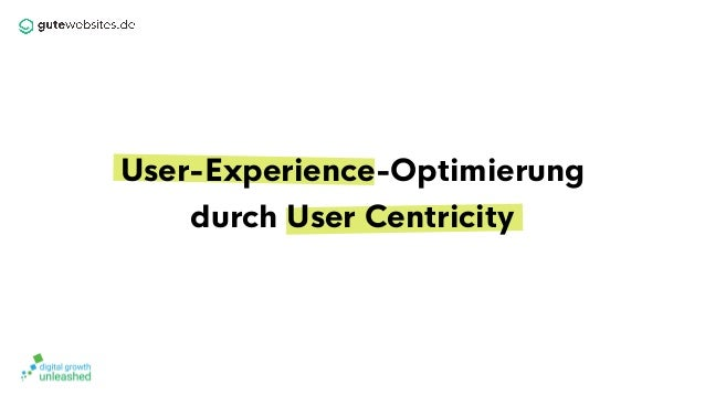 User-Experience-Optimierung durch User Centricity