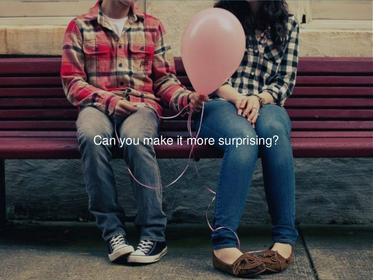 Can you make it more surprising?<br />