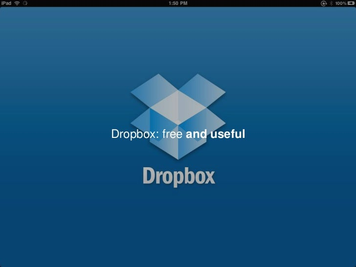 Dropbox: free and useful <br />