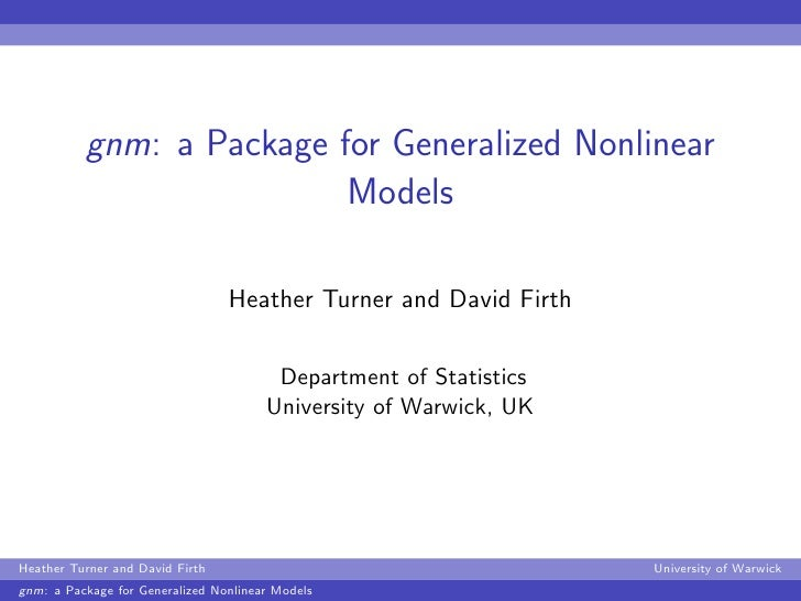gnm: a Package for Generalized Nonlinear                          Models                                 Heather Turner an...