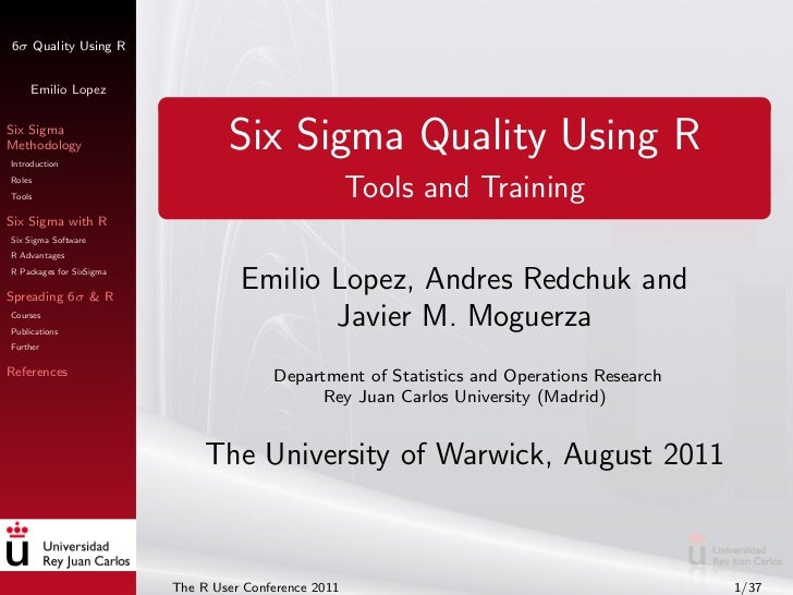 6σ Quality Using R     Emilio LopezSix SigmaMethodologyIntroduction                                  Six Sigma Quality Usi...