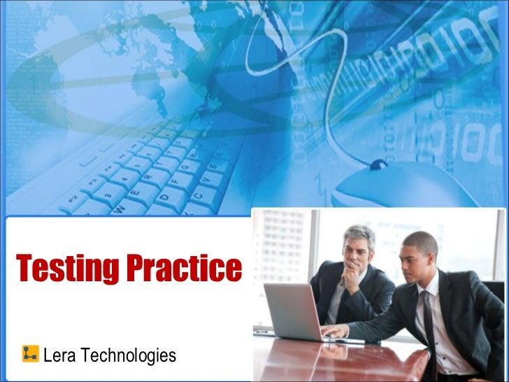 Testing Practice Lera Technologies