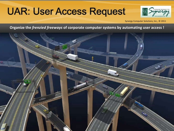 Synergy Computer Solutions, Inc., © 2011Organize the frenzied freeways of corporate computer systems by automating user ac...