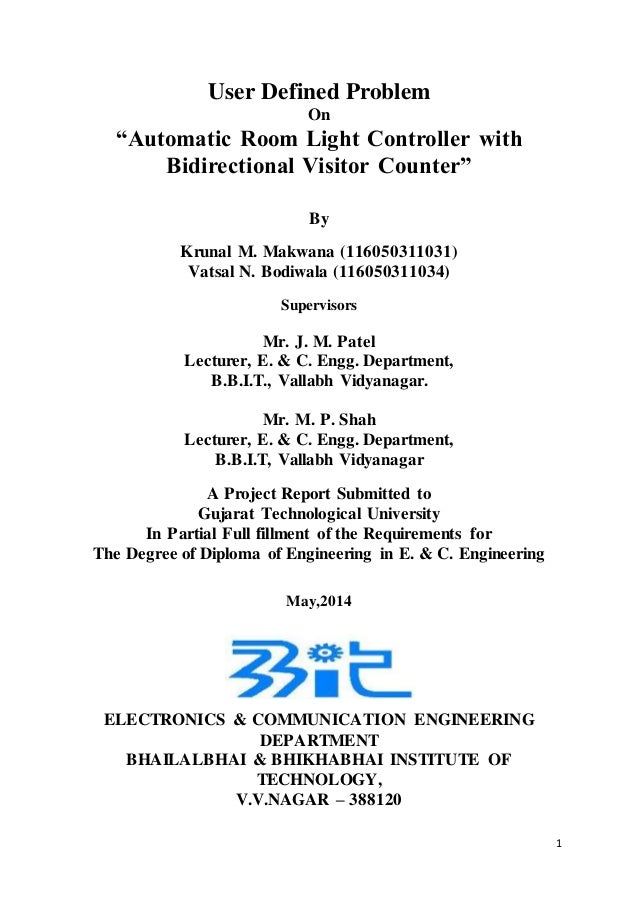 "1 User Defined Problem On ""Automatic Room Light Controller with Bidirectional Visitor Counter"" By Krunal M. Makwana (11605..."
