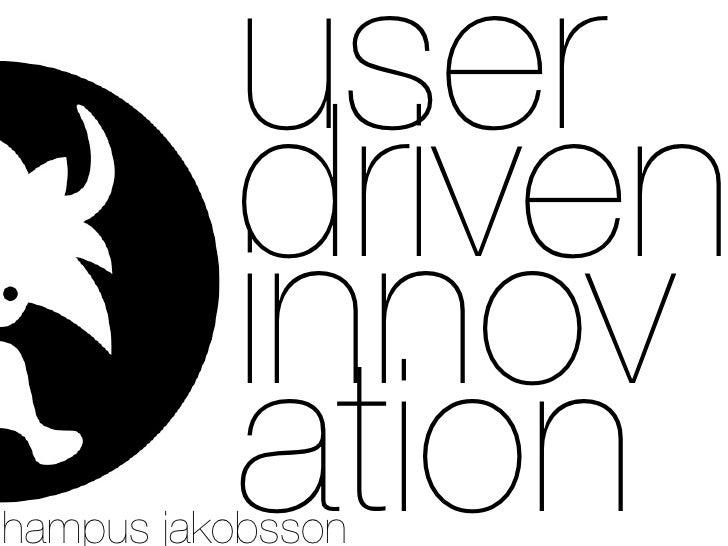 User Driven Innovation For Mah
